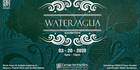 Water/Agua Exhibition tickets