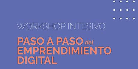 WORKSHOP INTENSIVO - Paso a paso del emprendimiento digital entradas