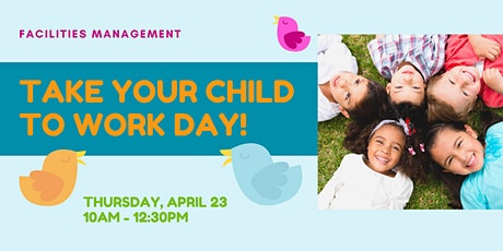 Take Your Child to Work Day tickets