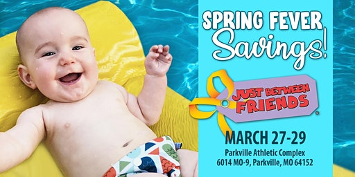 Just Between Friends NKC/Parkville Spring 2020 Sales Event!