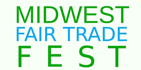 Midwest Fair Trade Fest tickets