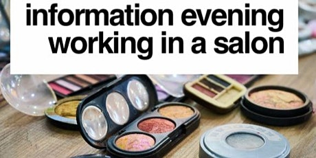 Information Evening - Working in a salon tickets
