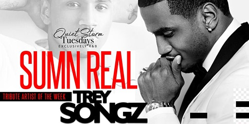 Quiet Storm Tuesday's: Sumn Real (Official Birthday for DJ Marathon)