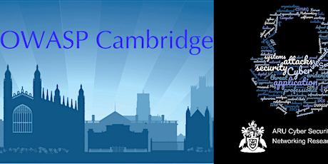 ARU CSNRG & OWASP Cambridge March 2020 Meeting – Thurs 5th March tickets