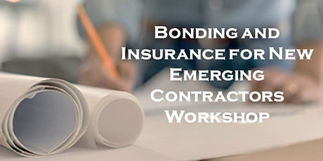 Bonding and Insurance for Emerging Contractors tickets