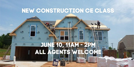 New Construction: What To Expect - Free 3 Hour CE Class tickets