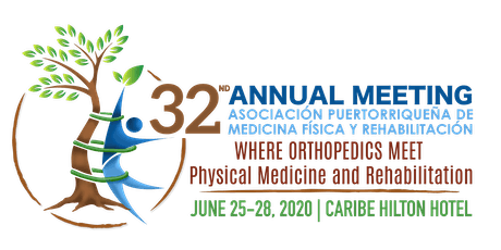 32nd Annual Meeting PR Asoc. Physical Medicine and Rehabilitation entradas