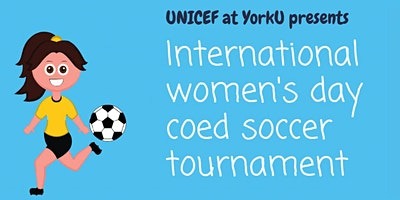 UNICEF YU X IWD coed soccer tournament