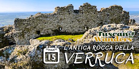 L'antica Rocca della Verruca biglietti