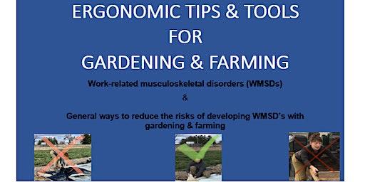Ergonomics in the Garden and Farm