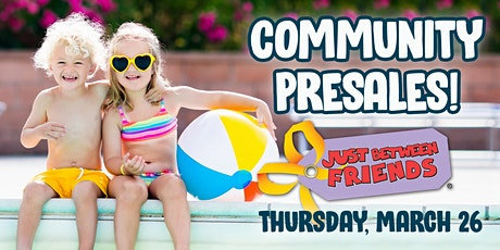 Just Between Friends NKC/Parkville - Spring 2020 Community Presales! tickets