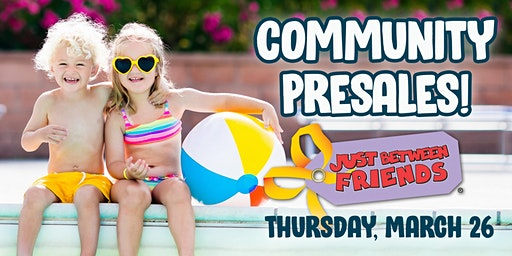 Just Between Friends NKC/Parkville - Spring 2020 Community Presales!
