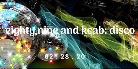 eighty nine and kcab: disco tickets