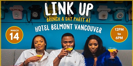 LINK UP BRUNCH/DAY PARTY AT THE HOTEL BELMONT (19+) tickets