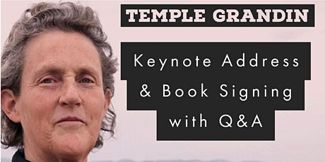 Temple Grandin Keynote & Booksigning tickets