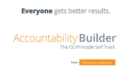 Accountability Builder® (The Oz Principle selfTRACK™) Accountability Training Apr 16 Calgary Workshop tickets