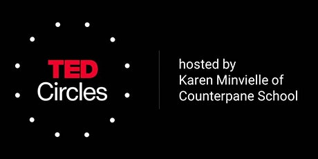 Our Next TED Circle Discussion: How We Need to Remake the Internet tickets