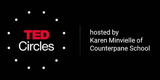 Our Next TED Circle Discussion: How We Need to Remake the Internet