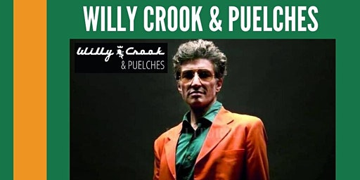 WILLY CROOK & PUELCHES