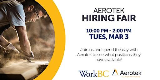Aerotek hiring fair - Agassiz WorkBC