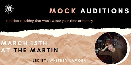 Mock Auditions: audition coaching that won't waste your time or money tickets