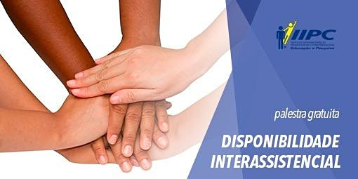 PALESTRA GRATUITA - DISPONIBILIDADE INTERASSISTENCIAL