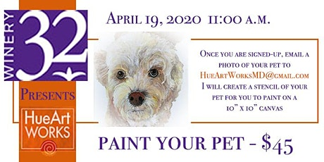 Paint Your Pet Sip & Paint at Winery 32 with HueArts tickets