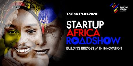 STARTUP AFRICA ROADSHOW - Torino biglietti