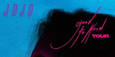 Jojo - Good To Know Tour tickets