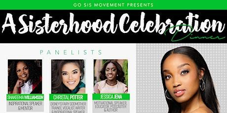 GO SIS ! A Sisterhood Celebration biglietti