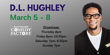 D.L. Hughley LIVE at the Baltimore Comedy Factory! tickets