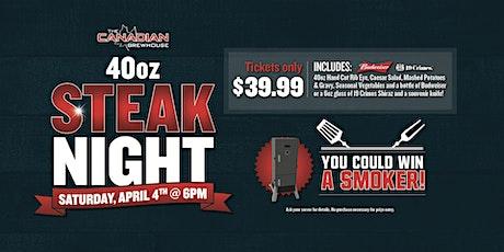 40oz Steak Night (West Saskatoon) tickets