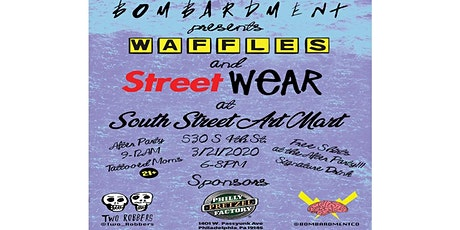 Waffles and streetWEAR - Bombardment Co Spring Launch tickets