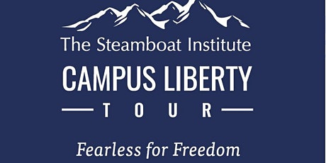EVENT POSTPONED Steamboat Inst Campus Liberty Tour  U of Colorado Boulder tickets