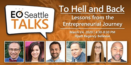 EO Seattle - To Hell and Back - Lessons from the Entrepreneurial Journey tickets