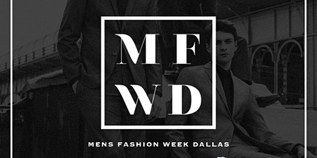 Men's Fashion Week Dallas tickets