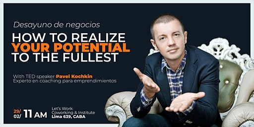 Desayuno de negocios   How to realize your potential to the fullest