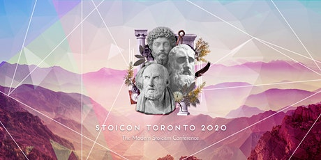 Stoicon-x  2021 Toronto: The Modern Stoicism Conference (Rescheduled) tickets