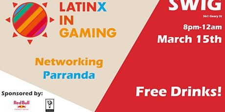 Latinx in Gaming Networking Parranda sponsored by Redbull & Niantic tickets
