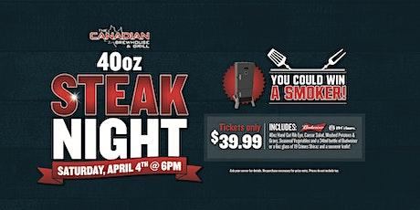 40oz Steak Night (Fort St John) tickets
