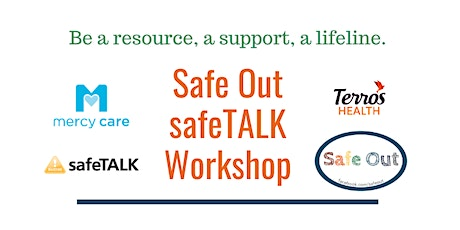 Safe Out Presents: safeTALK - Suicide Prevention Training tickets
