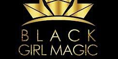 BLACK GIRL MAGIC TORONTO