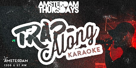Trap-A-Long Karaoke at Amsterdam Lounge tickets