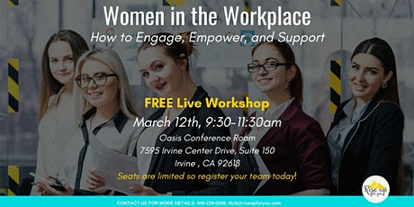 Women in the Workplace-How toEngage, Empower, and Support tickets