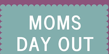 Moms Day Out-Bloomington Moms Blog tickets