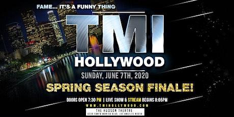 TMI Hollywood Spring Season Finale! tickets