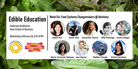 Edible Education - Food Systems Changemakers @ Berkeley  tickets