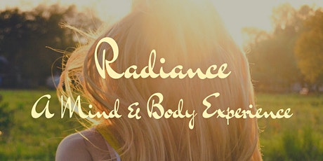 Radiance - A Mind & Body Experience tickets