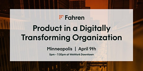 Product in a Digitally Transforming Organization tickets
