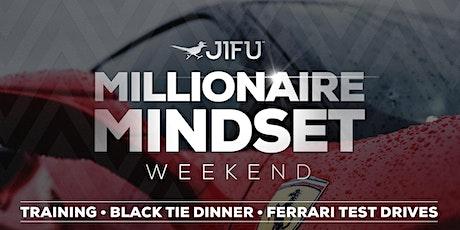 JIFU Millionaire Mindset Weekend tickets